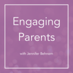 Parent Engagement: The Importance of Parent Voice & The Power of Hope