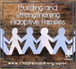 Building and Strengthening Adoptive Families
