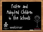 Foster and Adopted Children in the Schools