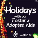 Holidays With Our Foster And Adopted Children