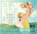 The Art of Play,The Benefits of Being a Playful Parent
