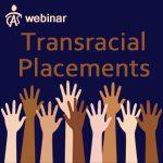 Transracial Placements
