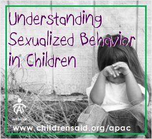Understanding Sexualized Behavior