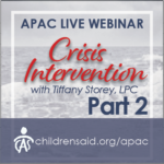 Crisis Intervention Part II: Practical Strategies for Crisis Planning and Placement Stability