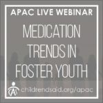 Medication Trends in Alabama's Foster Youth